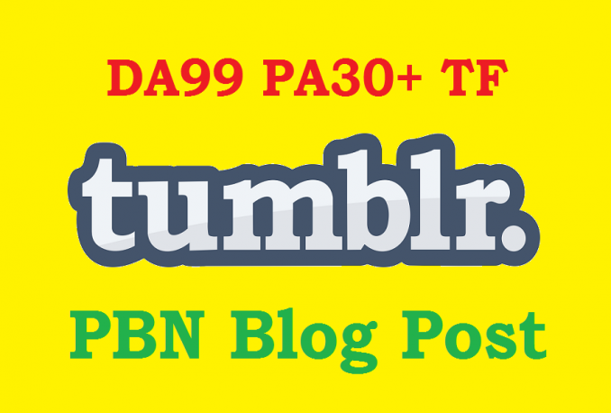register 5 Tumblr blogs with PA 30 or above with Trust Flow